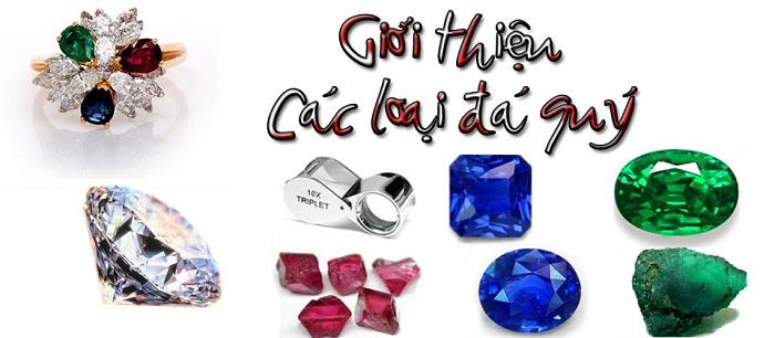 Các loại đá trang sức có giá trị kinh tế và vẻ đẹp đặc biệt sang trọng